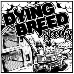 Dying Breed Seeds